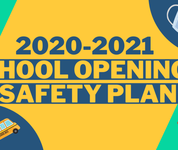 2020-2021 School Opening and Safety Plan